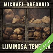 Luminosa tenebra (Hanno Stiffeniis 3) | Michael Gregorio