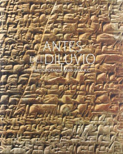 Descargar Libro Antes Del Diluvio. Mesopotamia 3500-2100 Ac Aavv