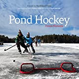 img - for Pond Hockey: Frozen Moments book / textbook / text book