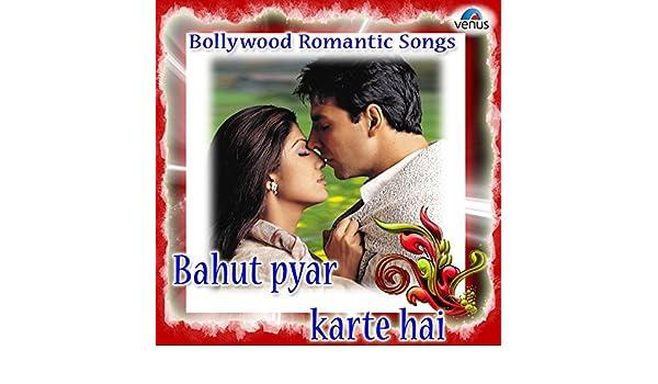 Bahut Pyar Karte Hai Bollywood Romantic Songs By Various Artists