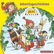 Adventsgeschichten (Pixi Hören) |  div.