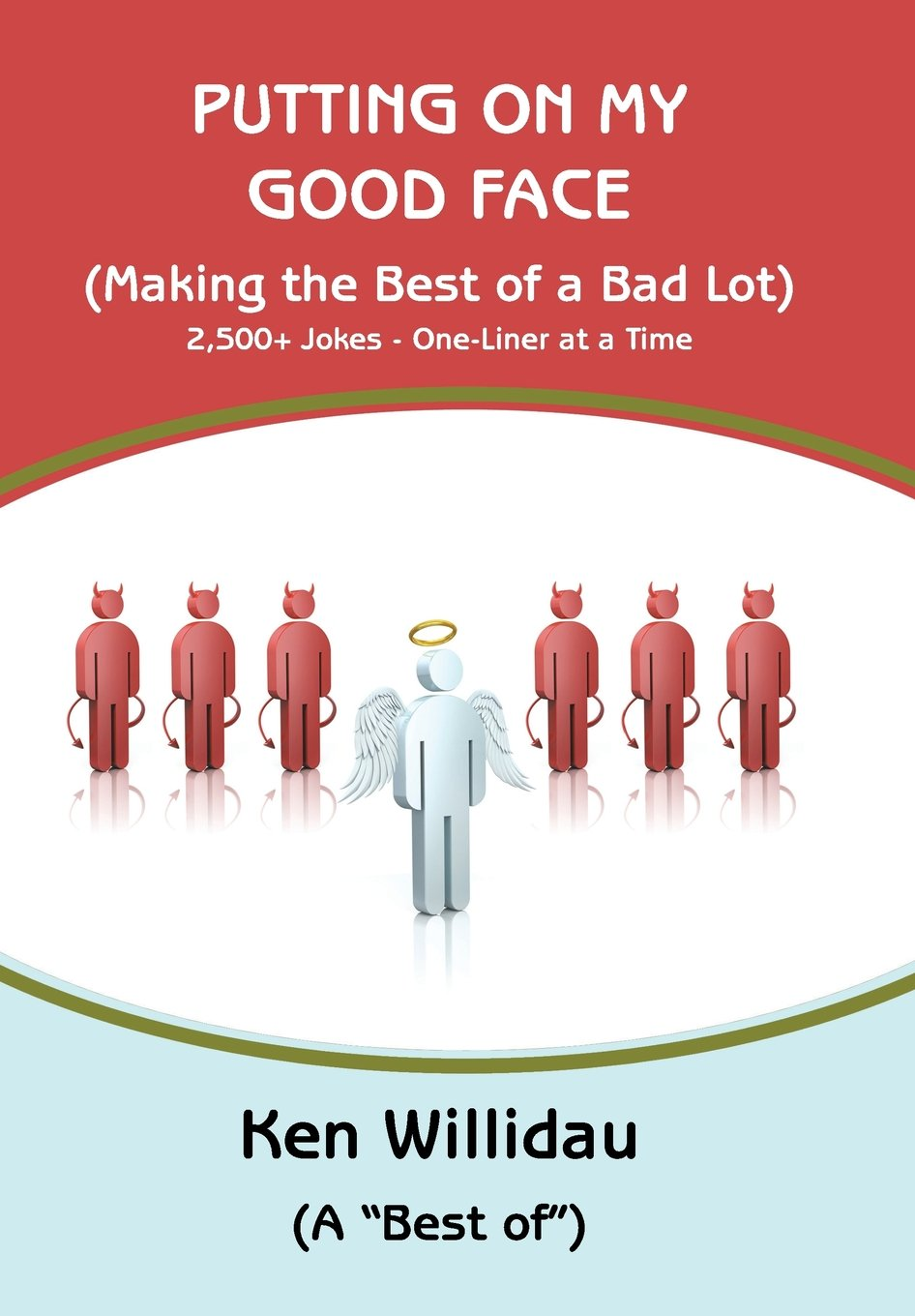 Read Online Putting On My Good Face: (Making the Best of a Bad Lot) pdf epub
