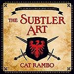The Subtler Art | Cat Rambo
