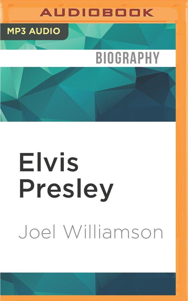 Elvis Presley: A Southern Life PDF