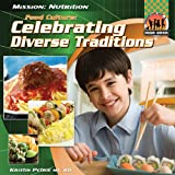 Food Culture: Celebrating Diverse Traditions