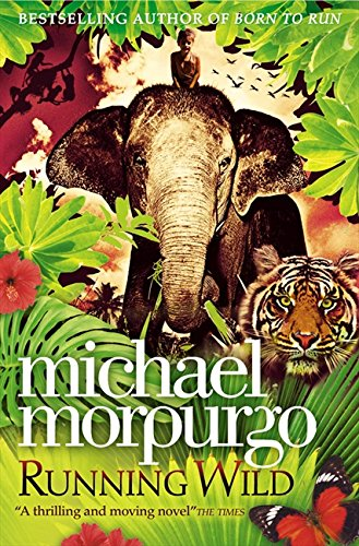 Running Wild: Amazon.co.uk: Morpurgo, Michael: Books