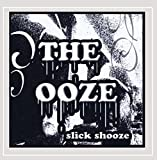 The Ooze [Explicit]