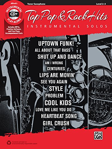 Top Pop & Rock Hits Instrumental Solos: Tenor Sax (Book & CD) (Top Hits Instrumental Solos)