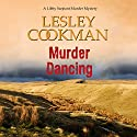 Murder Dancing Audiobook by Lesley Cookman Narrated by Patience Tomlinson
