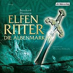 Die Albenmark (Elfenritter 2)