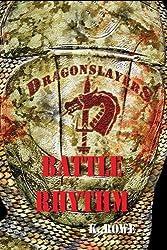 Dragonslayers: Battle Rhythm (Dragonslayers Saga  Book 3)