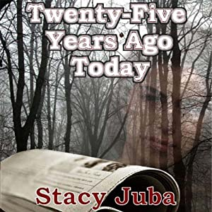 Twenty-Five Years Ago Today Audiobook