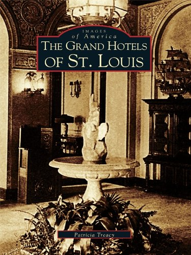 ##IBOOK## Grand Hotels Of St. Louis, The (Images Of America). estampa staying Manning entity filters