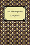 The Nibelungenlied, Anonymous, 142093466X