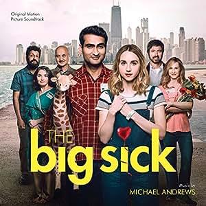The Big Sick  - Original Motion Picture Soundtrack