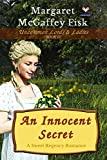 An Innocent Secret: A Sweet Regency Romance (Uncommon Lords and Ladies Book 3)