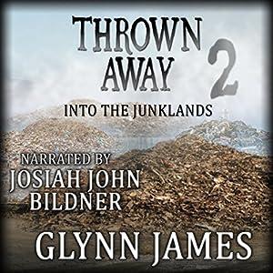 Thrown Away 2: Into the Junklands Audiobook