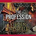 The Profession: A Thriller Hörbuch von Steven Pressfield Gesprochen von: Toby Leonard Moore