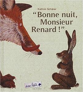 vignette de 'Bonne nuit, monsieur Renard ! (Kathrin Schärer)'