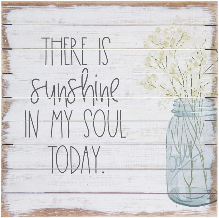 """Simply Said, INC Perfect Pallets 14"""" Wood Sign - There is Sunshine in My Soul Today"""