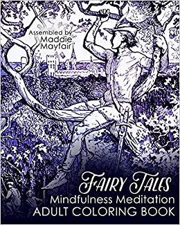 fairy tales mindfulness meditation adult coloring book colouring books for grown ups amazoncouk coloring book 9781537763026 books - Coloring Books For Grown Ups
