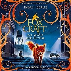 Die Magie der Füchse (Foxcraft 1)