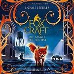 Die Magie der Füchse (Foxcraft 1)   Inbali Iserles