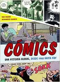 Cómics: Una historia global, desde 1968 hasta hoy Generica: Amazon.es: Mazur, Dan, Danner, Alexander, Esteve de Udaeta, Llorenç, Rodríguez Fischer, Cristina, Díaz Pérez, Antonio: Libros