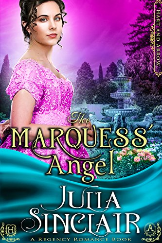 The Marquess' Angel (Hart and Arrow) (A Regency Romance Book)