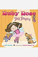 Ruby Rose, Big Bravos Hardcover