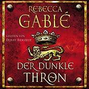 Der dunkle Thron (Waringham-Saga 4) | Rebecca Gablé