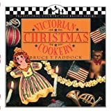 Victorian Christmas Cookery (Traditional Country Life Recipe)