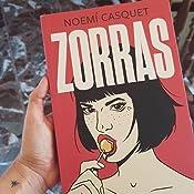 Zorras (Ediciones B): Amazon.es: Casquet, Noemí: Libros