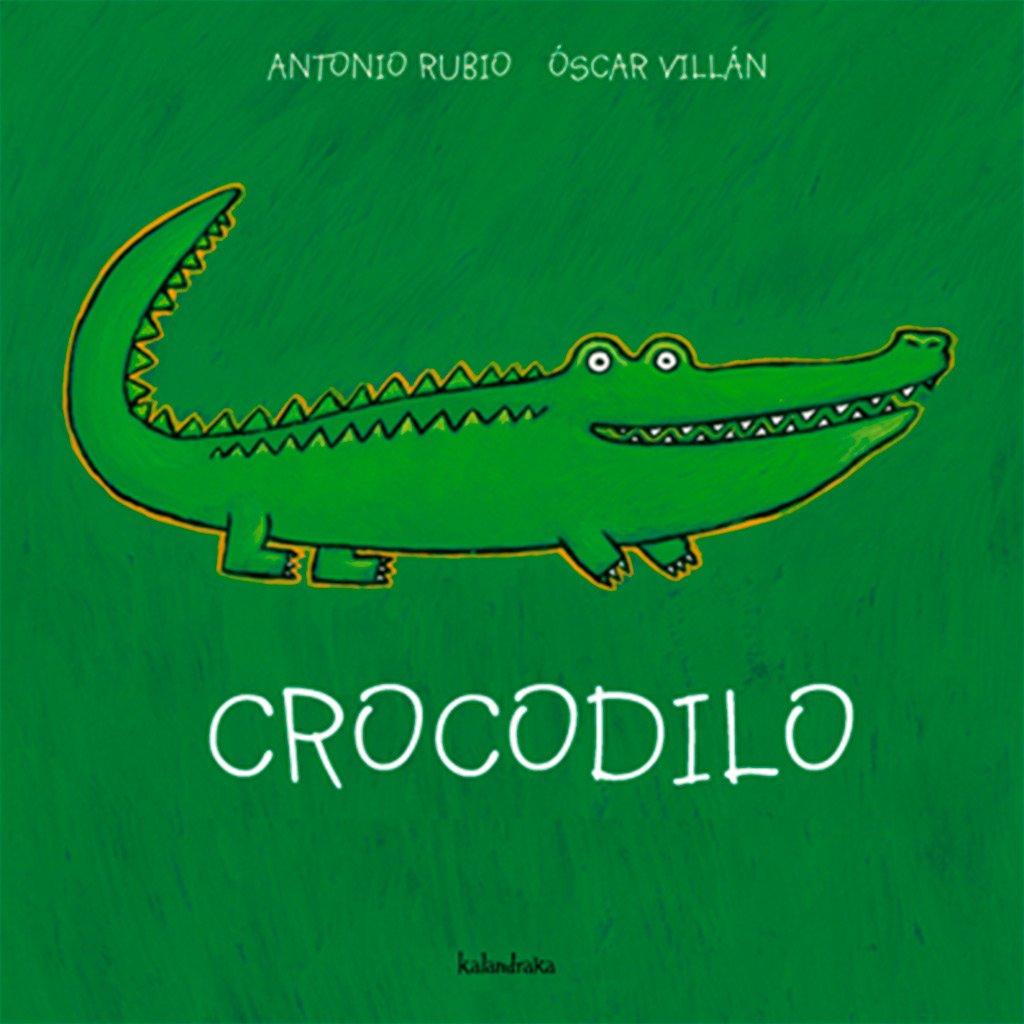 Crocodilo (Do berce á lúa): Amazon.es: Antonio Rubio, Oscar Villán ...