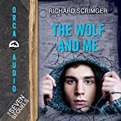 The Wolf and Me: The Seven Sequels | Richard Scrimger