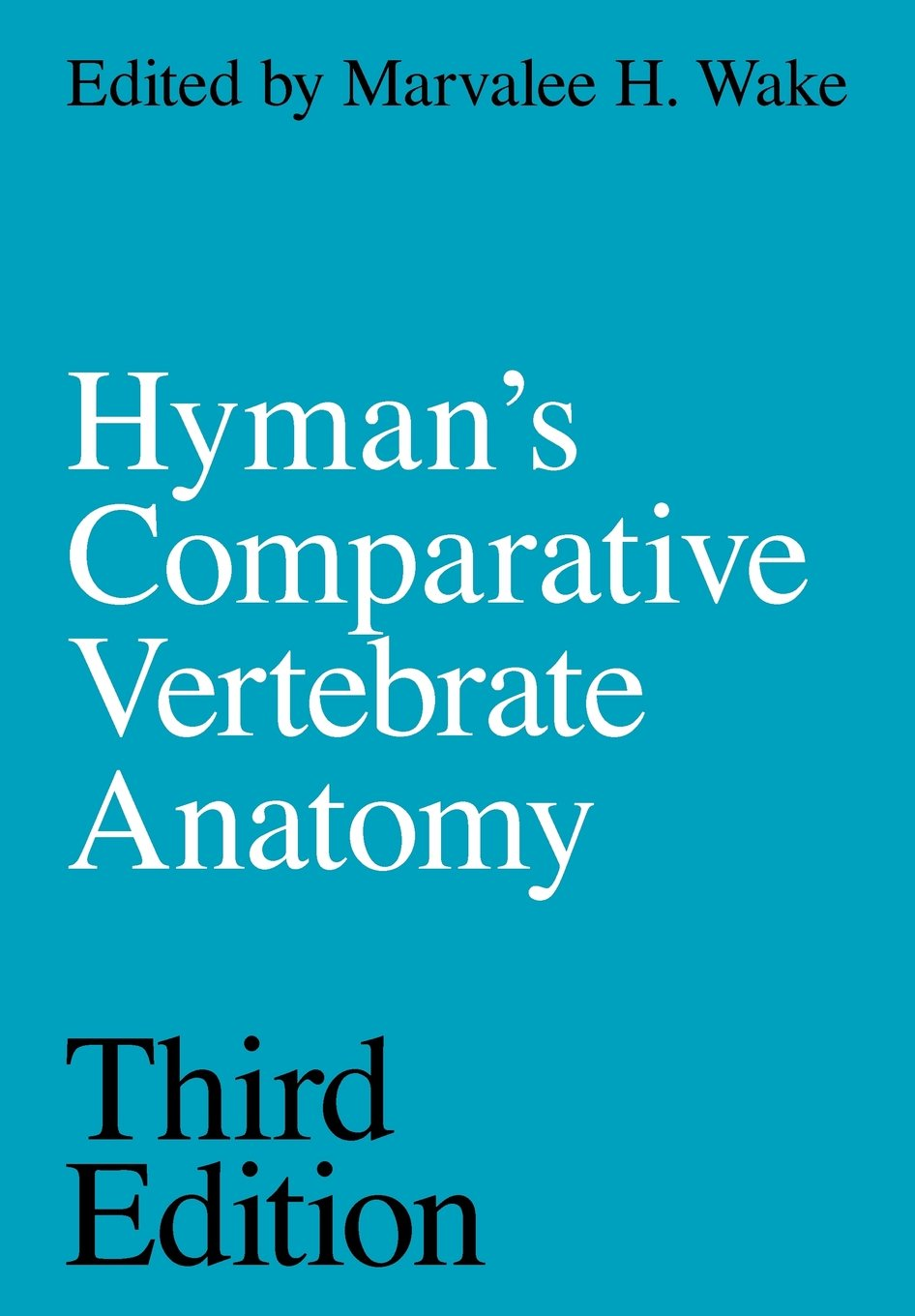 Hyman\'s Comparative Vertebrate Anatomy: Amazon.co.uk: Marvalee H ...