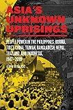 Asia's Unknown Uprisings Volume 2, George Katsiaficas, 1604864885