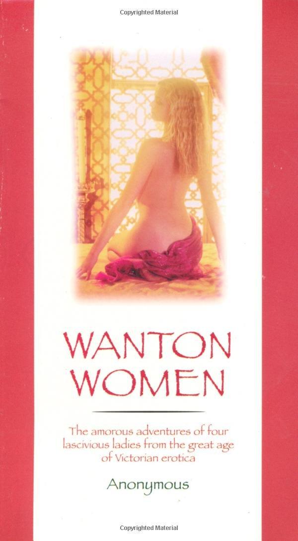 Wanton Women: James Holmes: 9780786706730: Amazon com: Books