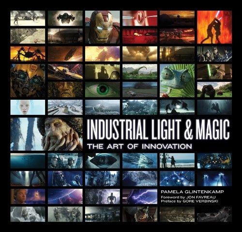 Industrial Light & Magic: The Art of Innovation (Industrial Light And Magic The Art Of Innovation)