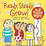 Ready, Steady, Grow! | Sophie Piper