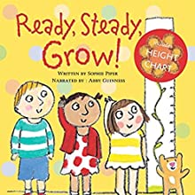 Ready, Steady, Grow! Audiobook by Sophie Piper Narrated by Abby Guinness