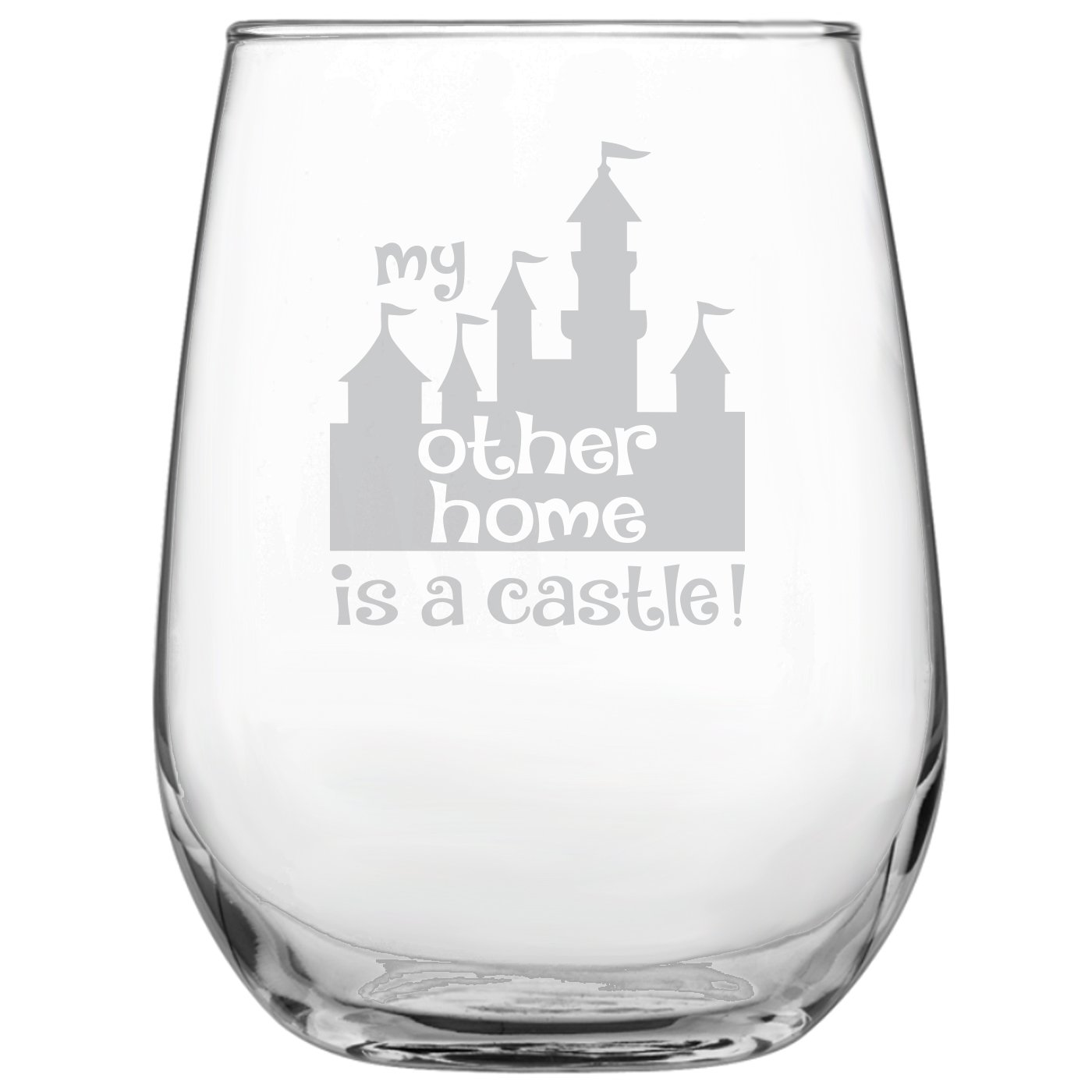 My Other Home is a Castle 17oz Stemless Wine Glass • Disney-Inspired Glass • Mickey Mouse Fan • Minnie Mouse Fan • Birthday Present • Gift for Friend