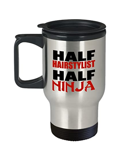 Amazon.com: Half Hairstylist Ninja Funny Gift Travel Mug for ...