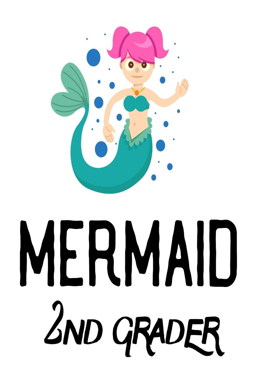 Mermaid 2nd Grader: Second Grade Girls Gift Notebook For School pdf