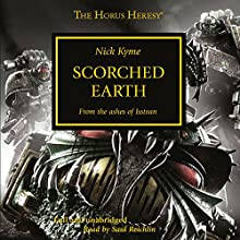 Scorched Earth: The Horus Heresy, Book 26.9 Audiobook by Nick Kyme Narrated by Saul Reichlin