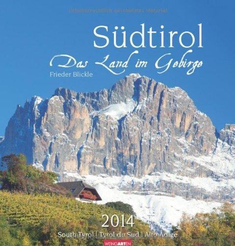 Südtirol - Das Land im Gebirge 2014