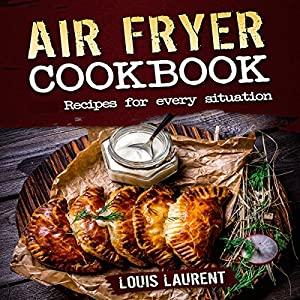 Air Fryer Cookbook Quick Cheap And Easy