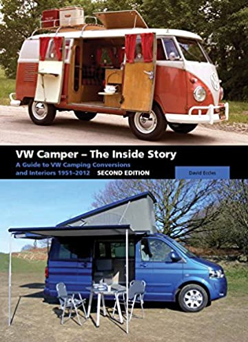 vw camper the inside story a guide to vw camping conversions and rh amazon com VW RV Motorhome VW Camper