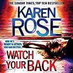 Watch Your Back   Karen Rose