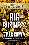 img - for Big Business: A Love Letter to an American Anti-Hero book / textbook / text book